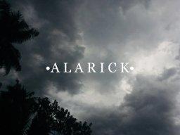•A L A R I C K•